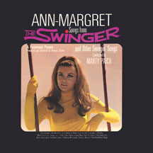 Ann-Margret - Songs From The Swinger And Other Swingin