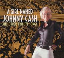 A Girl Named Johnny Cash-tribute Songs