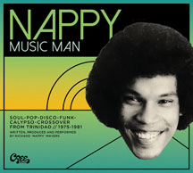 Nappy Music Man; Soul-pop-disco-funk-calypso-crossover 1975-1981