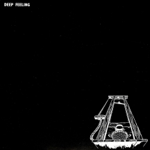 Deep Feeling - The Complete Anthology