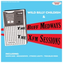 Buff Medways - Xfm Sessions