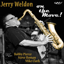 Jerry Weldon - On The Move!