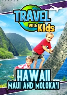 Travel With Kids - Hawaii - Maui And Moloka