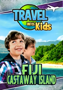 Travel With Kids: Fiji