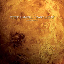 Peter Hammill & Gary Lucas - Other World