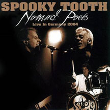 Spooky Tooth - Nomad Poets: Live In Germany 2004