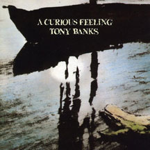 Tony Banks - A Curious Feeling: Two Disc Expanded Edition