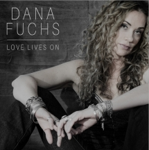 Dana Fuchs - Love Lives On