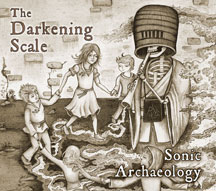 Darkening Scale - Sonic Archaeology
