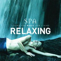 Global Journey - Spa Relaxing: Living For Music For Living