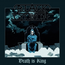 Black Cyclone - Death Is King