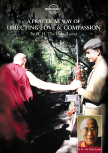 H.H. Dalai Lama - Practical Way Of Directing Love And Compassion