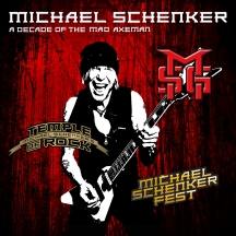 Michael Schenker - A Decade Of The Mad Axeman