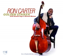 Ron Carter & Golden Striker Trio  - Golden Striker Live At The Theaterstubchen, Kassel