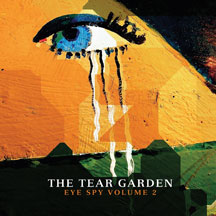 Tear Garden - Eye Spy Vol. 2 Limited Edition 2LP