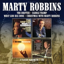 Marty Robbins - The Drifter/Saddle Tramp/What God Has Done/Christmas With Marty Robbins