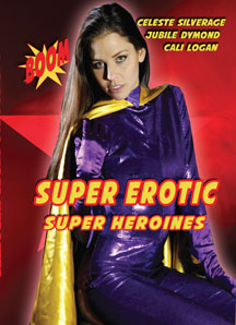 Super Erotic Super Heroines
