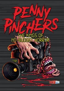 Penny Pinchers, The Kings Of No-budget Horror