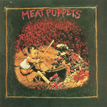Meat Puppets - S/T