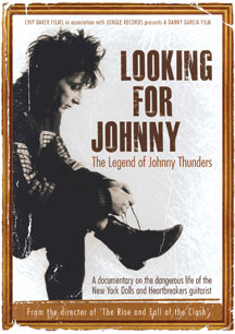 Johnny Thunders - Looking For Johnny: The Legend Of Johnny Thunders