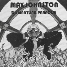 Max Johnston - Dismantling Paradise