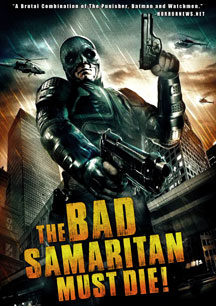 The Bad Samaritan Must Die