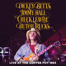 Betts, Hall, Leavell And Trucks - Live At The Coffee Pot 1983