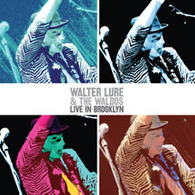 Walter Lure & The Waldos - Live In Brooklyn