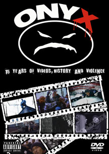 Onyx - 15 Years Of Videos, History & Violence
