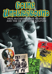 Paul McCartney - Going Underground: McCartney, The Beatles And The UK Counter-culture