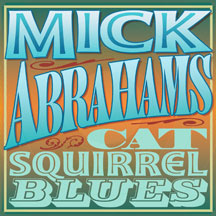 Mick Abrahams - Cat Squirrel Blues