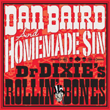 Dan And Homemade Sin Baird & Homemade Sin - Dr. Dixies Rollin