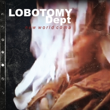Lobotomy Dept - New World Coma