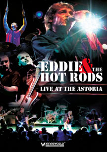 Eddie & The Hot Rods - Live At The Astoria