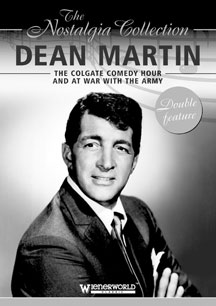 Dean Martin - Colgate Comedy Hour And At War With The Army: The Nostalgia Collection