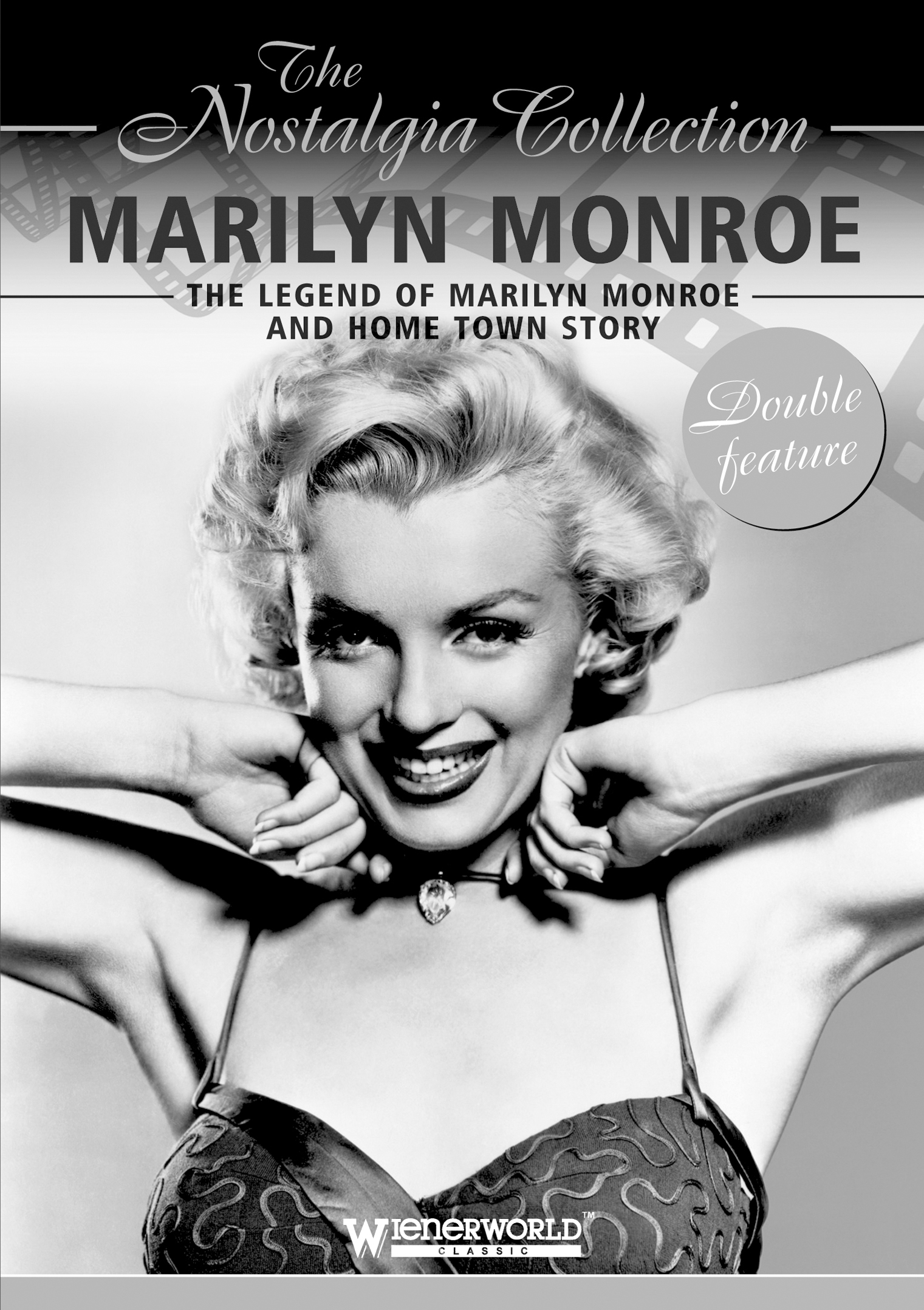 marilyn monroe legend of marilyn monroe and home town story the nostalgia collection mvd. Black Bedroom Furniture Sets. Home Design Ideas