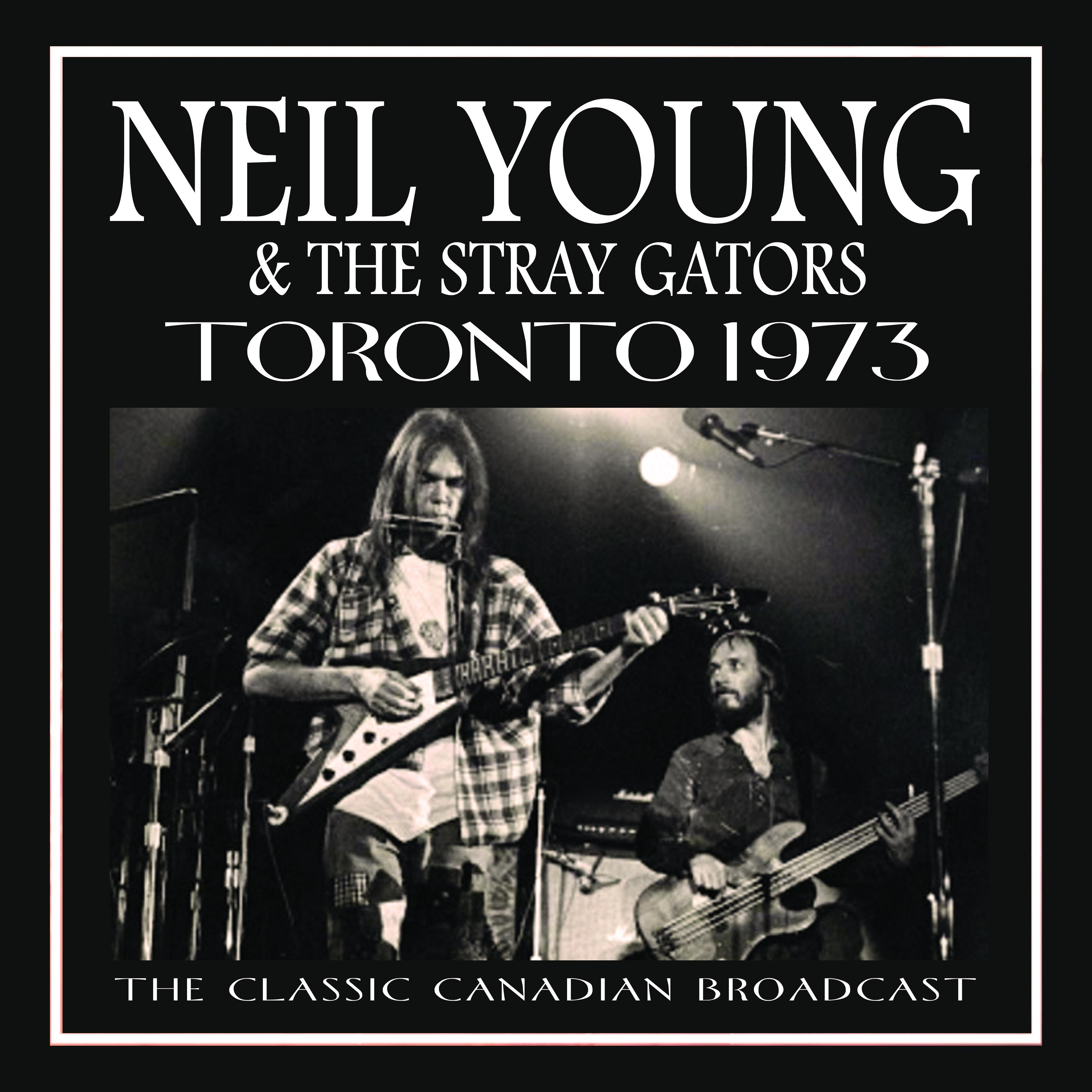 Neil Young Amp The Stray Gators Toronto 1973 Mvd