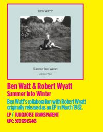 Ben Watt & Robert Wyatt - Summer Into Winter