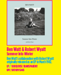 Ben Watt & Robert Wyatt - Summer Into Winter