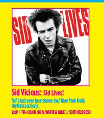 Sid Vicious - Sid Lives!