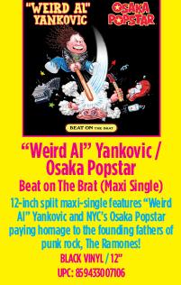 """Weird Al"" Yankovic & Osaka Popstar - Beat On The Brat (Maxi Single)"