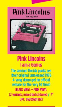Pink Lincolns - I Am A Genius