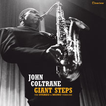 John Coltrane - Giant Steps: the Stereo & Mono Versions.