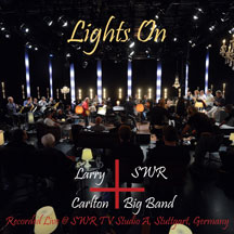 Larry Carlton & Swr Big Band - Lights On