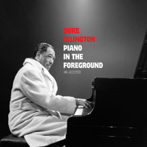 Duke Ellington - Piano In the Foreground + 1 Bonus Track!