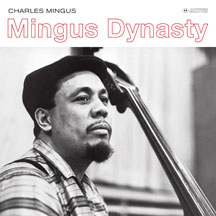 Charles Mingus - Mingus Dynasty (outstanding New Cover Art!)