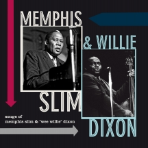 Memphis Slim & Willie Dixon - Songs of Memphis Slim & Willie Dixon +1 Bonus Track!