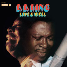B.b. King - Live & Well (deluxe Gatefold Edition)