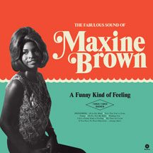 Maxine Brown - A Funny Kind of Feeling:  the 1960-1962 Sides.