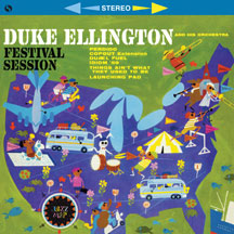 Duke Ellington - Festival Session + 2 Bonus Tracks!